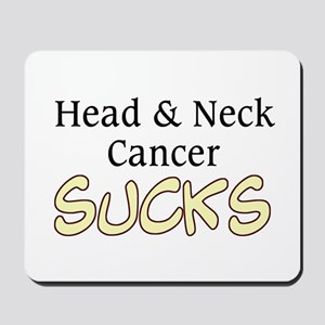 Head & Neck Cancer Sucks Mousepad