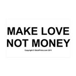 MAKE LOVE, NOT MONEY 38.5 x 24.5 Wall Peel