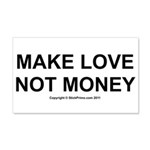 MAKE LOVE, NOT MONEY 22x14 Wall Peel