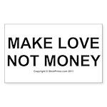 MAKE LOVE, NOT MONEY Sticker (Rectangle 50 pk)