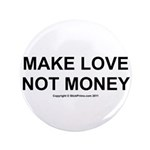 MAKE LOVE, NOT MONEY 3.5