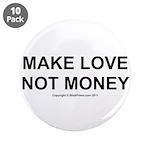 MAKE LOVE, NOT MONEY 3.5