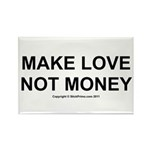 MAKE LOVE, NOT MONEY Rectangle Magnet (100 pack)