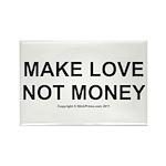 MAKE LOVE, NOT MONEY Rectangle Magnet (10 pack)