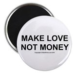 MAKE LOVE, NOT MONEY 2.25
