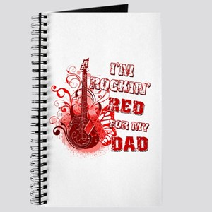 I'm Rockin' Red for my Dad Journal