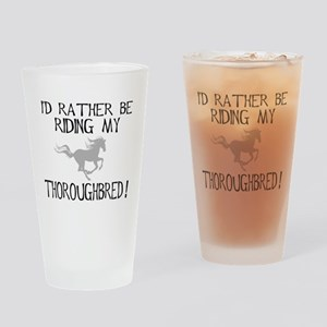 Rather...Thoroughbred! Pint Glass