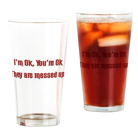 I'm Ok, You're OK Pint Glass