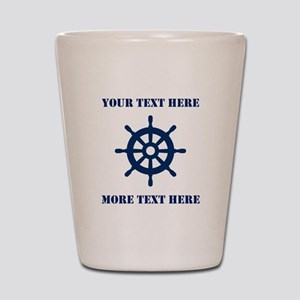 Custom Nautical Ship Wheel Shot Glass For Sailors