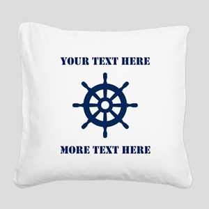Custom Nautical Ship Wheel Square Canvas Pillow