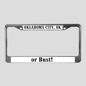 Oklahoma City or Bust! License Plate Frame