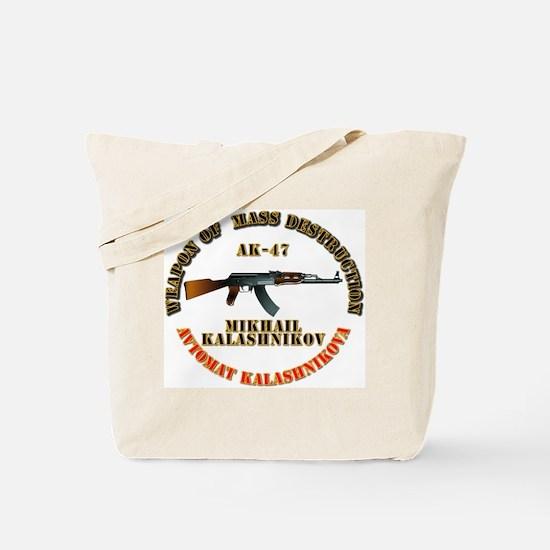 Weapon of Mass Destruction - AK47 Tote Bag