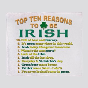 Top reasons to be Irish Throw Blanket