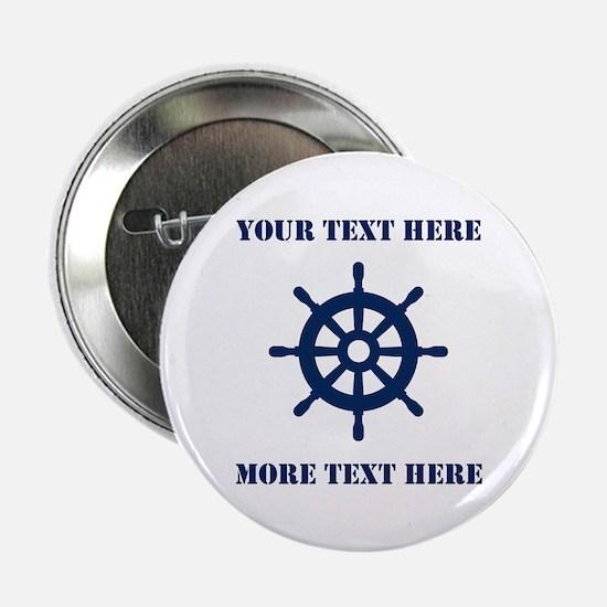 "Custom Nautical Boat Wheel Logo 2.25"" Button"