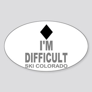 I'm Difficult Ski Colorado Sticker (Oval)