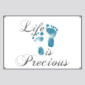 Life Is Precious Banner