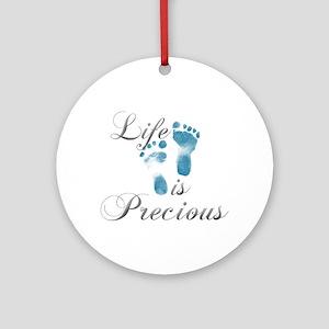 Life Is Precious Ornament (Round)