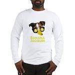 Banana Jacquiri Long Sleeve T-Shirt