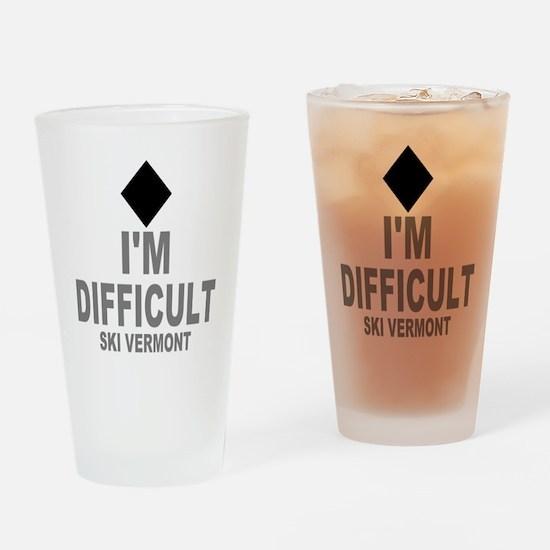I'm Difficult ~ Ski Vermont Drinking Glass