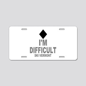 I'm Difficult ~ Ski Vermont Aluminum License Plate