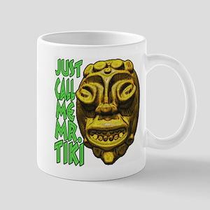 Just Call Me Mr Tiki Mug
