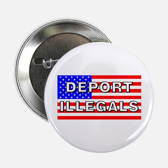 Deport Illegals Button