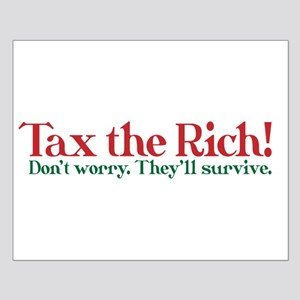 Tax the Filthy Rich Small Poster