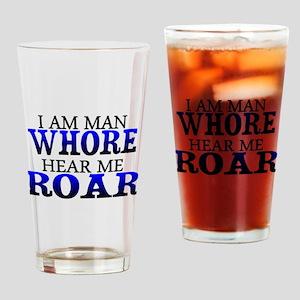 I Am Man Whore Pint Glass