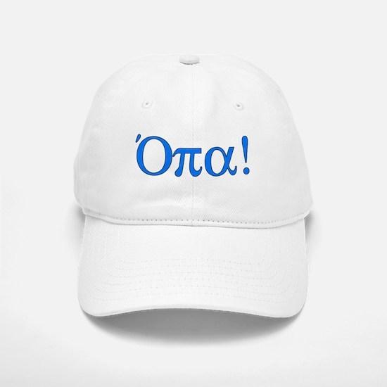 Opa (in Greek) Baseball Baseball Cap