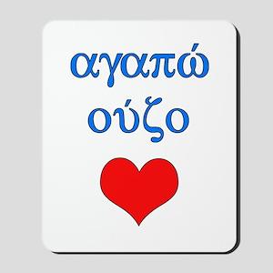 I Love Ouzo (Greek) Mousepad