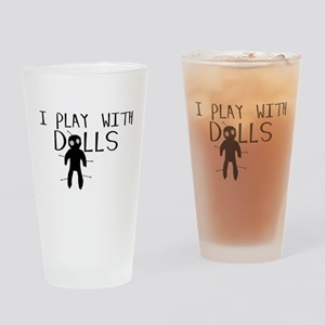 Play With Dolls Pint Glass