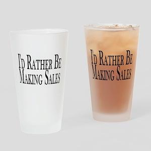 Rather Make Sales Pint Glass