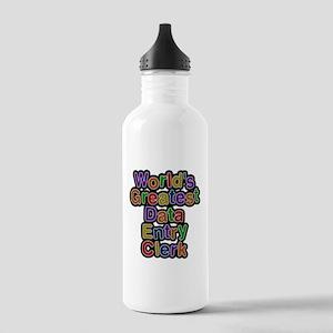 Worlds Greatest Data Entry Clerk Water Bottle