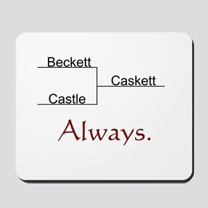 Beckett Castle Caskett Always Mousepad