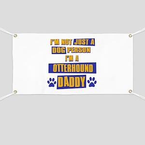 Otterhound Daddy Banner