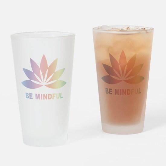 Be Mindful Pint Glass