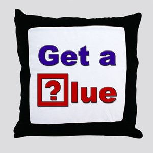 """Get a Clue!"" Throw Pillow"