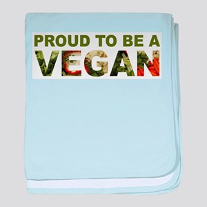 Proud To Be A Vegan baby blanket