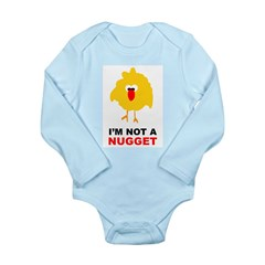 I'm Not A Nugget Long Sleeve Infant Bodysuit