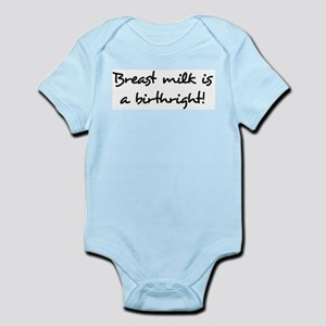 Breast Milk Is A Birthright Infant Creeper
