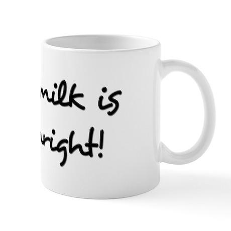 Breast Milk Is A Birthright Mug