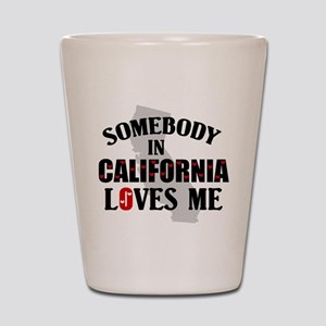 Somebody In California Shot Glass