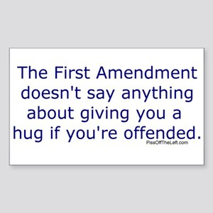 First Amendment / hug if offended Sticker (Rectang