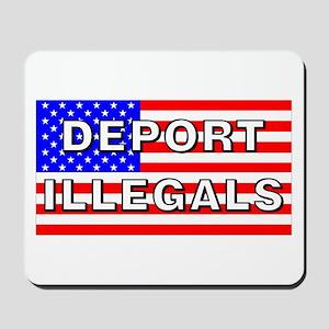 Deport Illegals Mousepad