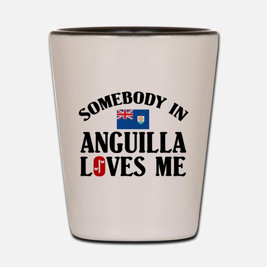 Somebody In Anguilla Shot Glass