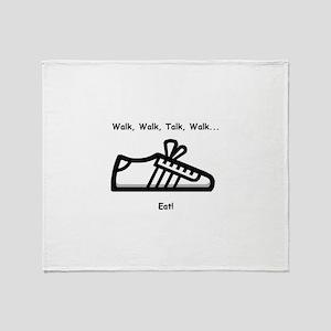Walk, Talk, Eat Throw Blanket