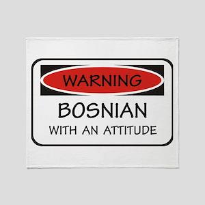 Attitude Bosnian Throw Blanket