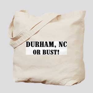 Durham or Bust! Tote Bag