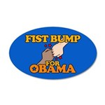 Fist Bump for Obama 22x14 Oval Wall Peel