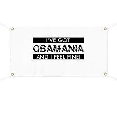 I've Got Obamania! Banner